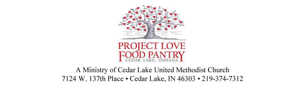 Project Love Food Pantry Cedar Lake, Indiana. A ministry of Cedar Lake United Methodist Church, 7124 W. 137th Place, Cedar Lake, Indiana, 46303, 219-374-7312